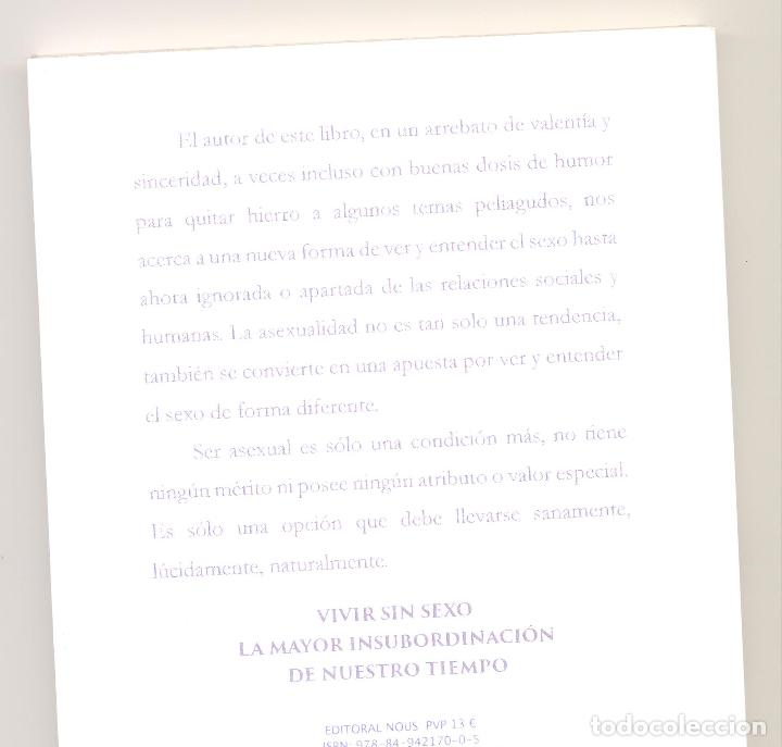 Libros de segunda mano: ASEXUALIDAD ¿SE PUEDE VIVIR SIN SEXO? -Javier León- Envío: 2,50 € *. - Foto 2 - 69267333