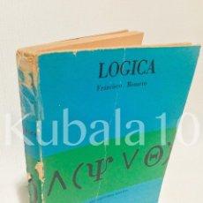 Libros de segunda mano: LOGICA Y NOCIONES DE TEORIA DEL CONOCIMIENTO · FRANCISCO ROMERO · ED. ESPASA CALPE ·. Lote 69630333