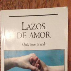 Libros de segunda mano: LAZOS DE AMOR. BRIAN WEISS. ISBN 97884995501295.. Lote 69790111