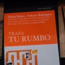 Libros de segunda mano: TRAZA TU RUMBO (MADRID, 2010). Lote 69944505
