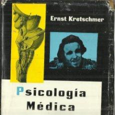 Libros de segunda mano: PSICOLOGÍA MÉDICA. ERNST KRETSCHMER. EDITORIAL LABOR. BARCELONA. 1966. Lote 70518065