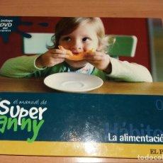 Libros de segunda mano: LIBRO SUPER NANNY + DVD. Lote 71947051