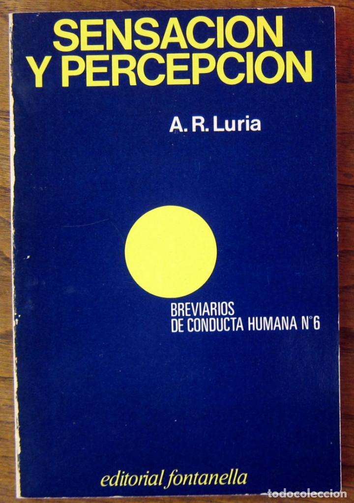 A.R. LURIA - SENSACION Y PERCEPCION - 1978 (Libros de Segunda Mano - Pensamiento - Psicología)