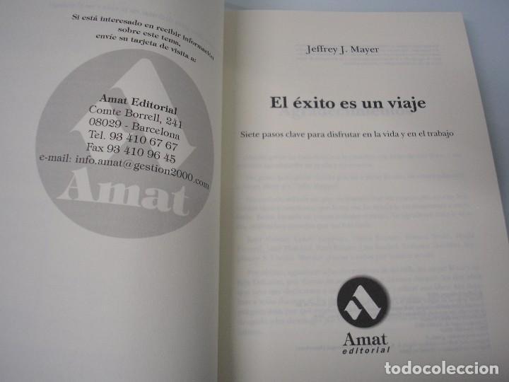 Libros de segunda mano: El éxito es un viaje - Jeffrey J. Mayer - Amat Editorial - 2000 - Autoayuda - Foto 3 - 73416795