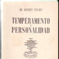 Libros de segunda mano: TEMPERAMENTO Y PERSONALIDAD. PERIOT,DR. MAURICE. A-PSI-441. Lote 73448675