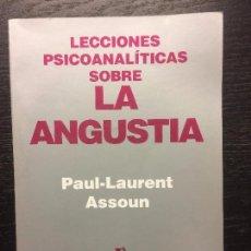 Libros de segunda mano: LECCIONES PSICOANALITICAS SOBRE LA ANGUSTIA, PAUL LAURENT ASSOUN. Lote 73948943
