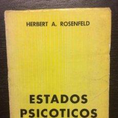 Libros de segunda mano: ESTADOS PSICOTICOS, HERBERT A ROSENFELD. Lote 74081655
