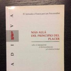 Libros de segunda mano: MAS ALLA DEL PRINCIPIO DEL PLACER, GRADIVA, JORNADES PSICOANALISI. Lote 74479011