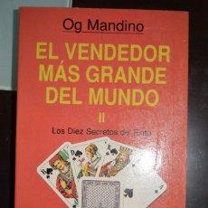 Libros de segunda mano: EL VENDEDOR MAS GRANDE DEL MUNDO II. AUTOR: OG MANDINO. Lote 107290934