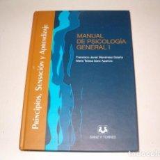 Libros de segunda mano: MANUAL DE PSICOLOGÍA GENERAL I. PRINCIPIOS, SENSACIÓN Y APRENDIZAJE. RM78721. . Lote 75111615