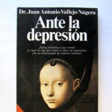 Libros de segunda mano - Ante la depresión. Dr. Juan Antonio Vallejo-Nágera - 75317273