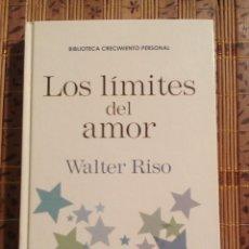 Libros de segunda mano: LOS LÍMITES DEL AMOR - WALTER RISO. Lote 75533827