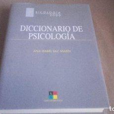 Libros de segunda mano: DICCIONARIO DE PSICOLOGÍA - SAZ MARÍN, ANA ISABEL. Lote 75607795