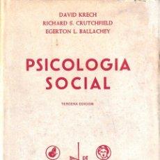 Libros de segunda mano: PSICOLOGÍA SOCIAL (KRECH/CRUTCHFIELD/BALLACHEY 1977) SIN USAR. Lote 75902803