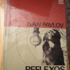 Libros de segunda mano: REFLEXOS CONDICIONATS I INHIBICIONS (CATALÁN)IVAN PAVLOVED. 621967 1ª ED. Lote 76810659