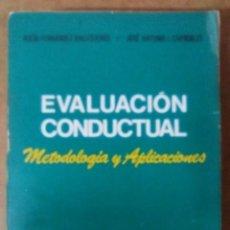 Libros de segunda mano: EVALUACION CONDUCTUAL METODOLOGIA Y APLICACIONES (R FDEZ BALLESTEROS / J A I CARROBLES) - PIRAMIDE. Lote 232791270