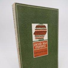 Libros de segunda mano: JACOB LEVI MORENO: PSICOLOGÍA DEL ENCUENTRO (EUGENIO GARRIDO MARTÍN) SOCIEDAD EDUCACIÓN ATENAS 1978. Lote 198971438