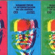 Libros de segunda mano: SIGMUND FREUD : LA INTERPRETACIÓN DE LOS SUEÑOS - TRES TOMOS (ALIANZA, 1988). Lote 77450461