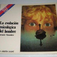 LA EVOLUCIÓN PSICOLÓGICA DEL HOMBRE - CARMELO MONEDERO - AULA ABIERTA Nº 84