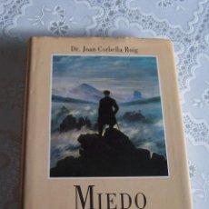 Libros de segunda mano: MIEDO AL SILENCIO. DR. JOAN CORBELLA ROIG. CÍRCULO DE LECTORES.. Lote 77859857