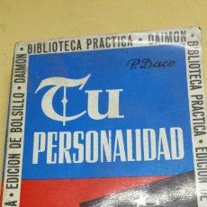Libros de segunda mano: LIBRO TU PERSONALIDAD DE P.DACO AÑO 69. Lote 78365987