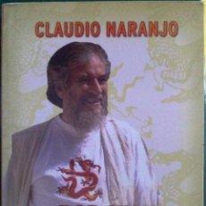 Libros de segunda mano: CLAUDIO NARANJO. POR UNA GESTALT VIVA. 2007. Lote 78858457