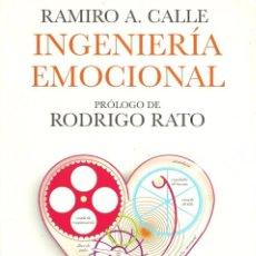 Libros de segunda mano: RAMIRO A. CALLE-INGENIERÍA EMOCIONAL.MARTINEZ ROCA.2008.. Lote 78958293