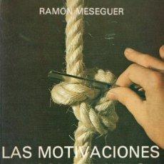 Libros de segunda mano: MESEGUER : MOTIVACIONES INCONSCIENTES EN LA TOMA DE DECISIONES (DIR0SA, 1977). Lote 79099765