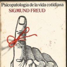 Libros de segunda mano: SIGMUND FREUD. PSICOPATOLOGIA DE LA VIDA COTIDIANA. ALIANZA. Lote 79128149