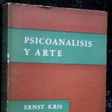 Libros de segunda mano: PSICOANALISIS Y ARTE - ERNST KRIS - PAIDOS - ILUSTRADO. Lote 79885689