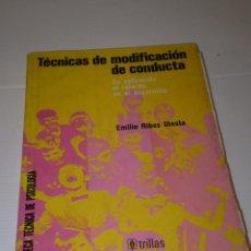 Libros de segunda mano: TECNICAS MODIFICACIÓN DE CONDUCTA - EMILIO RIBES - VER FOTOS DETALLES. Lote 181777306