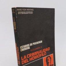 Gebrauchte Bücher - ESTUDIOS DE PSICOLOGÍA CRIMINAL VOLUMEN X. LA CRIMINALIDAD DEL HOMÓFILO (Hans von Henting) 1975 - 80769054