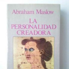 Libros de segunda mano: LA PERSONALIDAD CREADORA - ABRAHAM HAROLD MASLOW (KAIRÓS, 1983). Lote 81068656