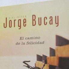 Libros de segunda mano: EL CAMINO DE LA FELICIDAD DE JORGE BUCAY (GRIJALBO). Lote 82772396