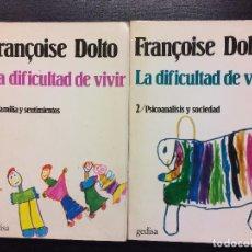 Libros de segunda mano: LA DIFICULTAD DE VIVIR, FRANÇOISE DOLTO, . Lote 82878768
