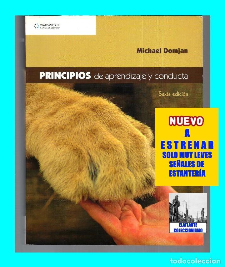 PRINCIPIOS DE APRENDIZAJE Y CONDUCTA - MICHAEL DOMJAN - SEXTA EDICIÓN - CON CUADERNO DE TRABAJO (Libros de Segunda Mano - Pensamiento - Psicología)