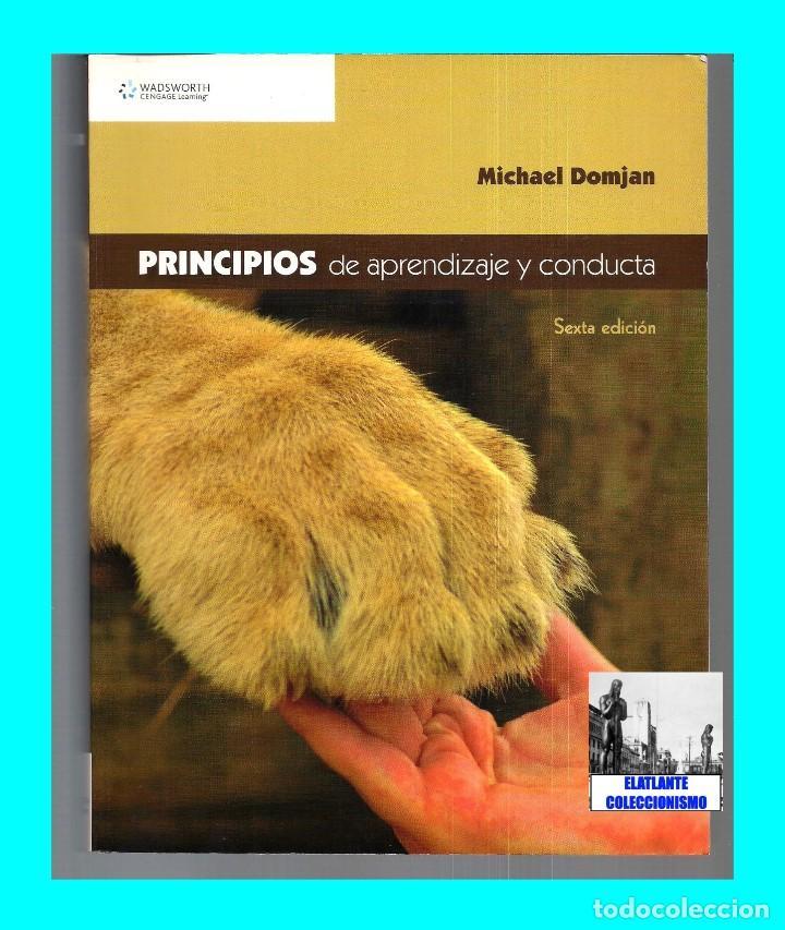 Libros de segunda mano: PRINCIPIOS DE APRENDIZAJE Y CONDUCTA - MICHAEL DOMJAN - SEXTA EDICIÓN - CON CUADERNO DE TRABAJO - Foto 2 - 83574916