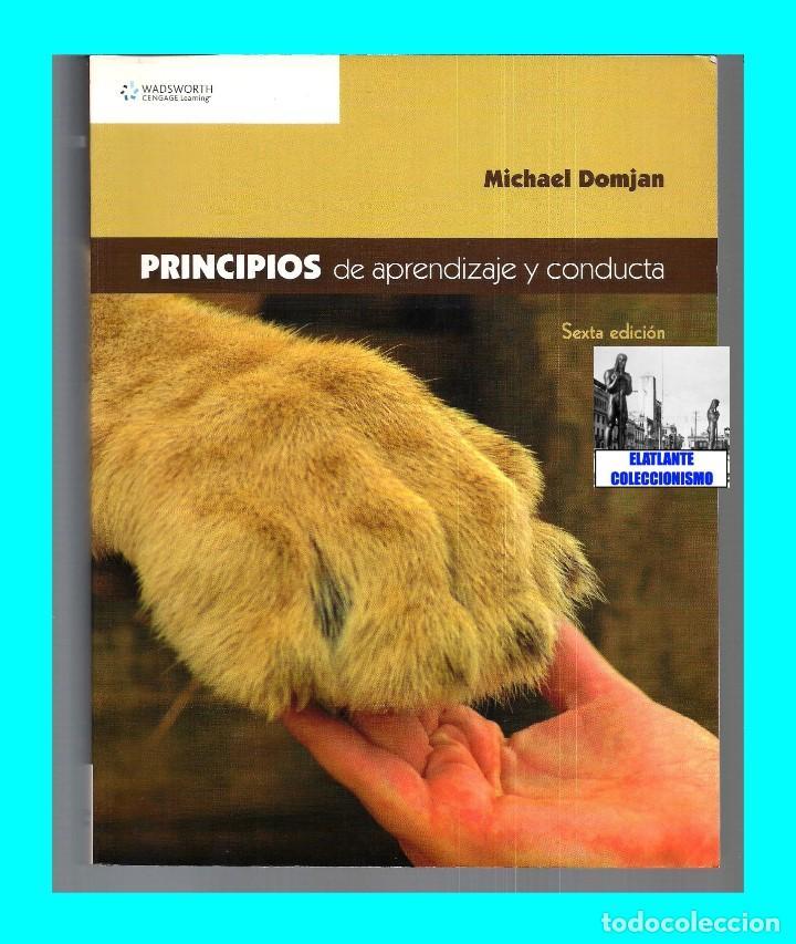 Libros de segunda mano: PRINCIPIOS DE APRENDIZAJE Y CONDUCTA - MICHAEL DOMJAN - SEXTA EDICIÓN - CON CUADERNO DE TRABAJO - Foto 3 - 83574916