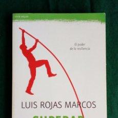 Libros de segunda mano: SUPERAR LA ADVERSIDAD - LUIS ROJAS MARCOS - 2011.. Lote 83993504