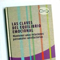 Libros de segunda mano: LAS CLAVES DEL EQUILIBRIO EMOCIONAL - BARRABÉS, MUÑIZ, SILVENTE. Lote 84537688