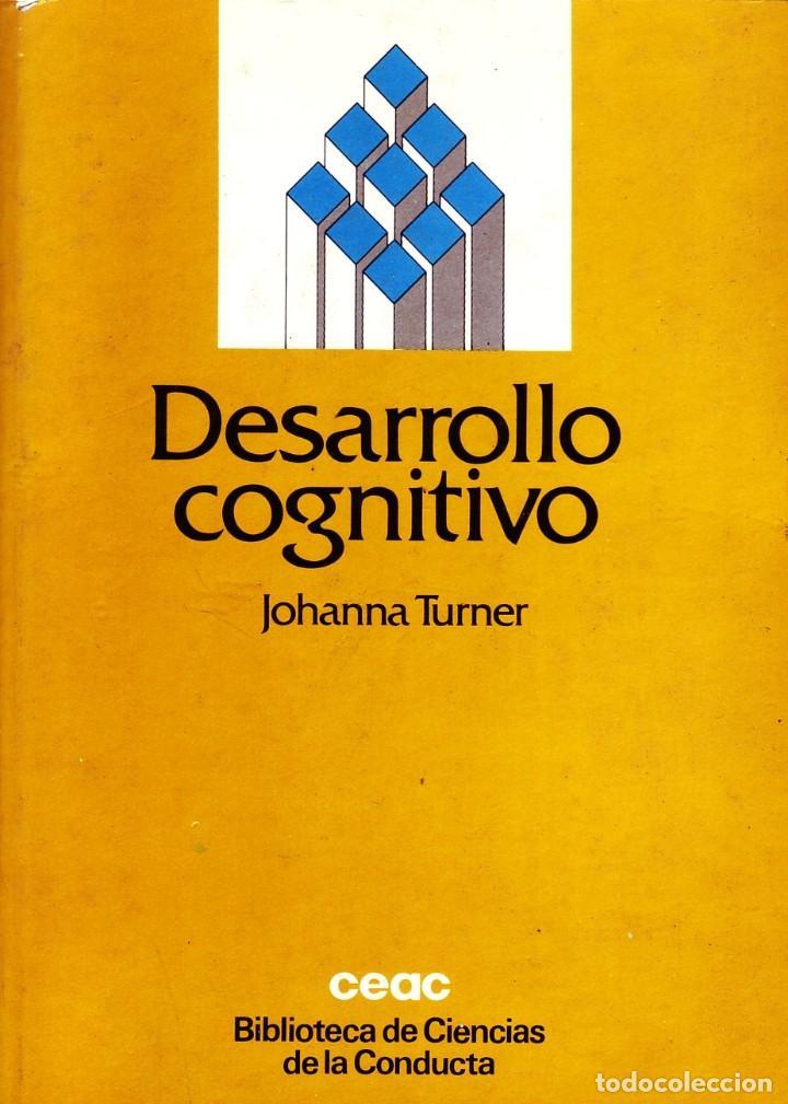 DESARROLLO COGNITIVO. TURNER, JOHANNA. PS-128 (Libros de Segunda Mano - Pensamiento - Psicología)