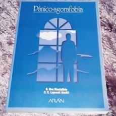 Libros de segunda mano: ROS MONTALBAN - PÁNICO -AGORAFOBIA- ARAN -PSICOLOGÍA -PSIQUIATRÍA -FOBIAS -ANSIEDAD. Lote 84923412