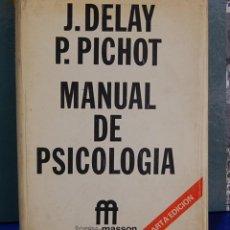 Libros de segunda mano: LMV - MANUAL DE PSICOLOGÍA. J. DELAY / P. PICHOT. TORAY-MASSON 1974. Lote 85885176