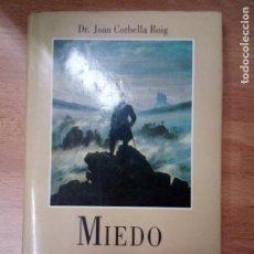 Libros de segunda mano: MIEDO AL SILENCIO, DR. JOAN CORBELLA ROIG, CIRCULO DE LECTORES, 1988. Lote 86188156