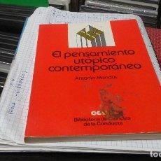 Libros de segunda mano: EL PENSAMIENTO UTOPICO CONTEMPORANEO,ANTONIO MONDUS. Lote 86273592