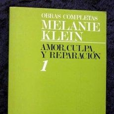 Libros de segunda mano: AMOR , CULPA Y REPARACION Y OTROS TRABAJOS (1921-1945) MELANIE KLEIN - OBRAS COMPLETAS I. Lote 86852244