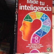 Libros de segunda mano: MIDE TU INTELIGENCIA. Lote 88269332