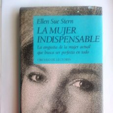 Libros de segunda mano: LA MUJER INDISPENSABLE DE ELLEN SUE STERN. Lote 88516292