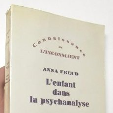 Libros de segunda mano: L'ENFANT DANS LA PSYCHANALYSE - ANNA FREUD. Lote 89144220