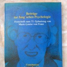 Libros de segunda mano: MARIE LOUISE VON FRANZ. _BEITRÄGE ZUR JUNG'SCHEN PSYCHOLOGIE. VICTOR ORENGA EDITORES 1991.. Lote 90134116